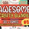 Awesome Crafty Font Bundle - Vol. 01